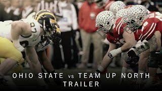 Download Ohio State Football: Team Up North Trailer Video