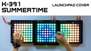Download K-391 - Summertime (Triple Launchpad Cover) Video