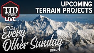Download Upcoming Terrain Projects - The Every Other Sunday Show Video