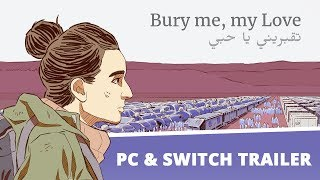 Download Bury me, my Love: Accolade Trailer - Release PC & Switch Video