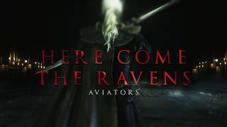 Download Aviators - Here Come The Ravens (Bloodborne Song | Rock Ballad) Video