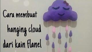 Download Cara membuat hanging cloud dari kain flanel Video