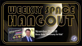 Download Weekly Space Hangout: Nov 21, 2018: Bruce Betts' ″Astronomy for Kids″ Video