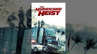 Download The Hurricane Heist Video
