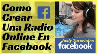 Download COMO CREAR UNA RADIO ONLINE EN FACEBOOK Video