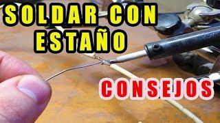 Download SOLDAR CON ESTAÑO (TRUCOS Y CONSEJOS) Video