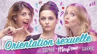 Download Orientation Sexuelle (feat. SOPHIE GARRIC - LE MEUFISME) - Parlons peu... Video