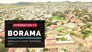Download Borama: Somalia's Most Inspiring City Video