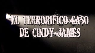 Download El terrorífico caso de Cindy James Video
