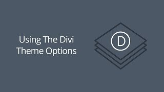 Download Using The Divi Theme Options Video