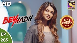 Download Beyhadh - बेहद - Ep 265 - Full Episode - 17th October, 2017 Video