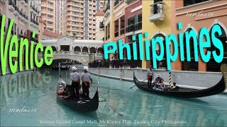 Download Venice Grand Canal Mall, McKinley Hills Taguig City Philippines Video