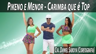 Download Pikeno e Menor - Carimba que é Top Cia. Daniel Saboya (Coreografia) Video