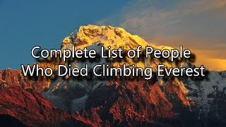 Download Complete List of People Who Died on Mount Everest Video