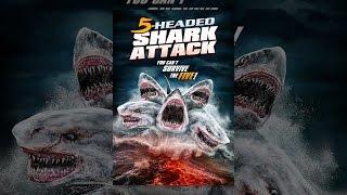 Download 5-Headed Shark Attack Video