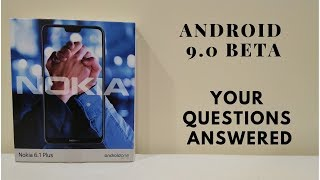 Download Nokia 6.1 plus Android p beta- Your questions Answered. Video