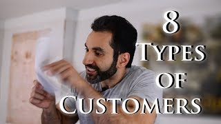 Download 8 Types Of Customers I've Had To Deal With Video