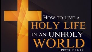 Download How To Live A Holy Life In An Unholy World 6-28-15 Video