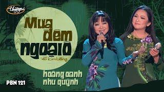 Download Hoàng Oanh & Như Quỳnh - Mưa Đêm Ngoại Ô (Đỗ Kim Bảng) PBN 121 Video