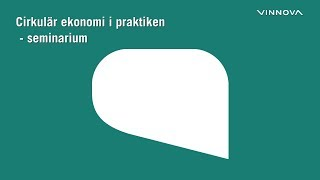 Download Cirkulär ekonomi i praktiken - seminarium Video