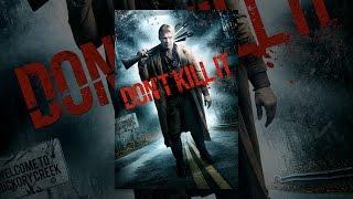 Download Don't Kill It Video