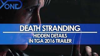 Download Death Stranding - Hidden Details in TGA 2016 Trailer Video
