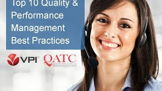 Download Top 10 Call Center Quality and Performance Management Best Practices Video