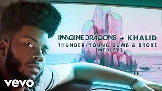 Download Imagine Dragons, Khalid - Thunder / Young Dumb & Broke (Medley/Audio) Video