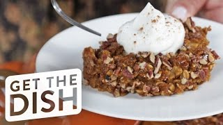 Download Overnight Pumpkin Pie Baked Oatmeal | Get the Dish Video
