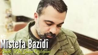 Download Mistefa Bazidi - Bende Bir İnsan Oğluyum / YENİ 2018 Video