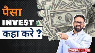 Download How To Invest Your Money ? | Best Investment Ideas By Zorba The Zen Video