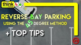 Download Reverse Bay Parking Manoeuvre, Using The 45 Degree Method From Think Driving School Video