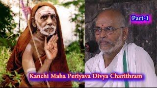 Download Paramacharya's Divya Charithram, Part-1| Sri Mahaperiyava Vijaya Yathra | Sri Ganesha Sharma Video