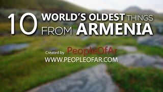 Download 10 World's Oldest Things From Armenia Video