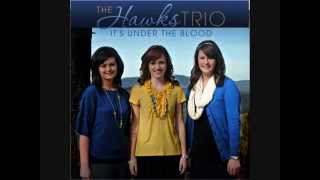 Download The Hawks Trio ♪♫ It's Under the Blood Video