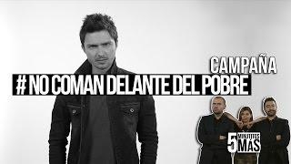 Download #NoComanDelanteDelPobre | Campaña Video