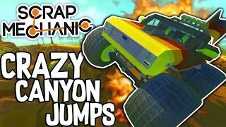 Download Scrap Mechanic CREATIONS! - CRAZY CANYON JUMPS!! [#36] W/Speedy | Gameplay | Video