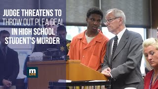 Download Judge threatens to throw out plea deal in high school student's murder Video