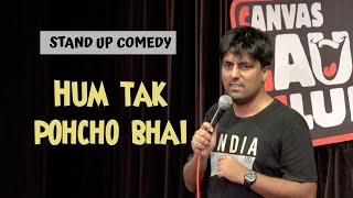 Download Hum tak pahucho bhai | Stand Up Comedy | Pratyush Chaubey Video