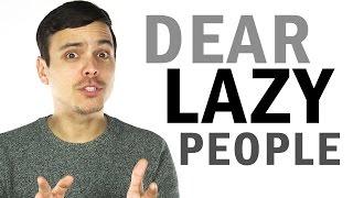 Download Dear Lazy People Video
