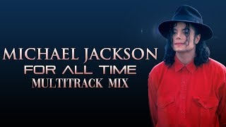 Download Michael Jackson   For All Time   Multitrack Mix + LYRICS Video