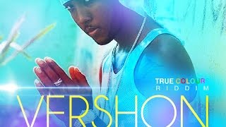 Download Vershon - Watch Yu Self (Raw) True Colours Riddim - November 2015 Video
