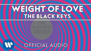 Download The Black Keys - Weight of Love Video