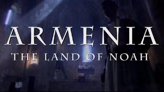Download Армения - Земля Ноя (ARMENIA The Land Of Noah) [HD] Video