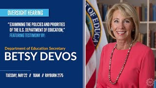 """Download Hearing on """"Examining the Policies and Priorities of the U.S. Department of Education."""" Video"""
