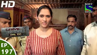 Download Crime Patrol Dial 100 - क्राइम पेट्रोल - Hatyakand - Episode 197 - 13th July, 2016 Video