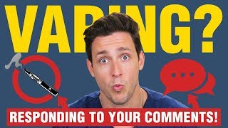 Download My Thoughts On Vaping + ASMR | Responding to Your Comments | Doctor Mike Video