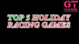 Download Top 5 Holiday Racing Games Video