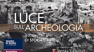 Download Luce sull'archeologia - Il colosseo mito e realtà - Incontro 3 Video