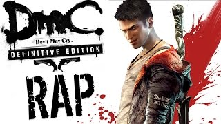 Download DmC Devil May Cry: Definitive Edition |Rap Song Tribute| DEFMATCH - ″So Let's Make Our Stand″ Video